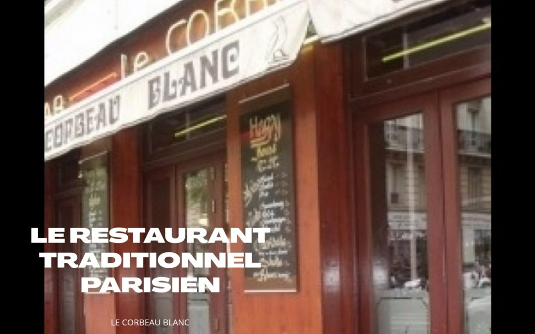 Déguster des plats français aux saveurs inouïs chez le Corbeau Blanc