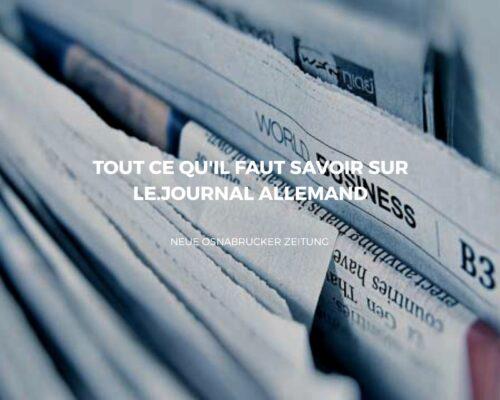 Neue Osnabrucker Zeitung : Plus de 50 ans d'expérience dans le journalisme